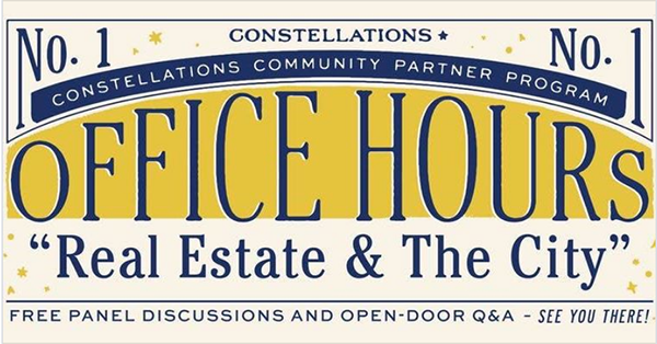 "Constellations Community invites you to ""Real Estate & The City"""