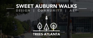 Tree Planting in Sweet Auburn - Volunteers Needed