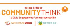 CommunityThink a Civic Engagement Series @ REMERGE